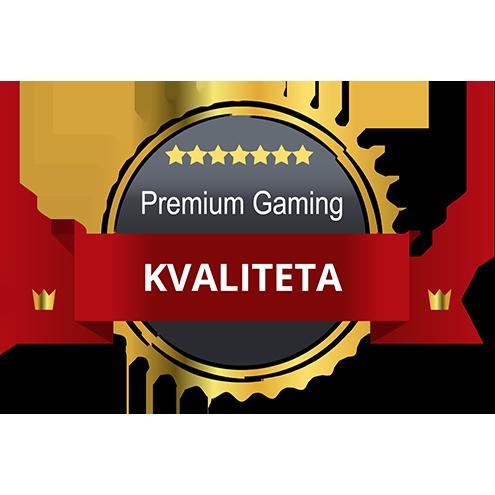 Premium gaming kvaliteta